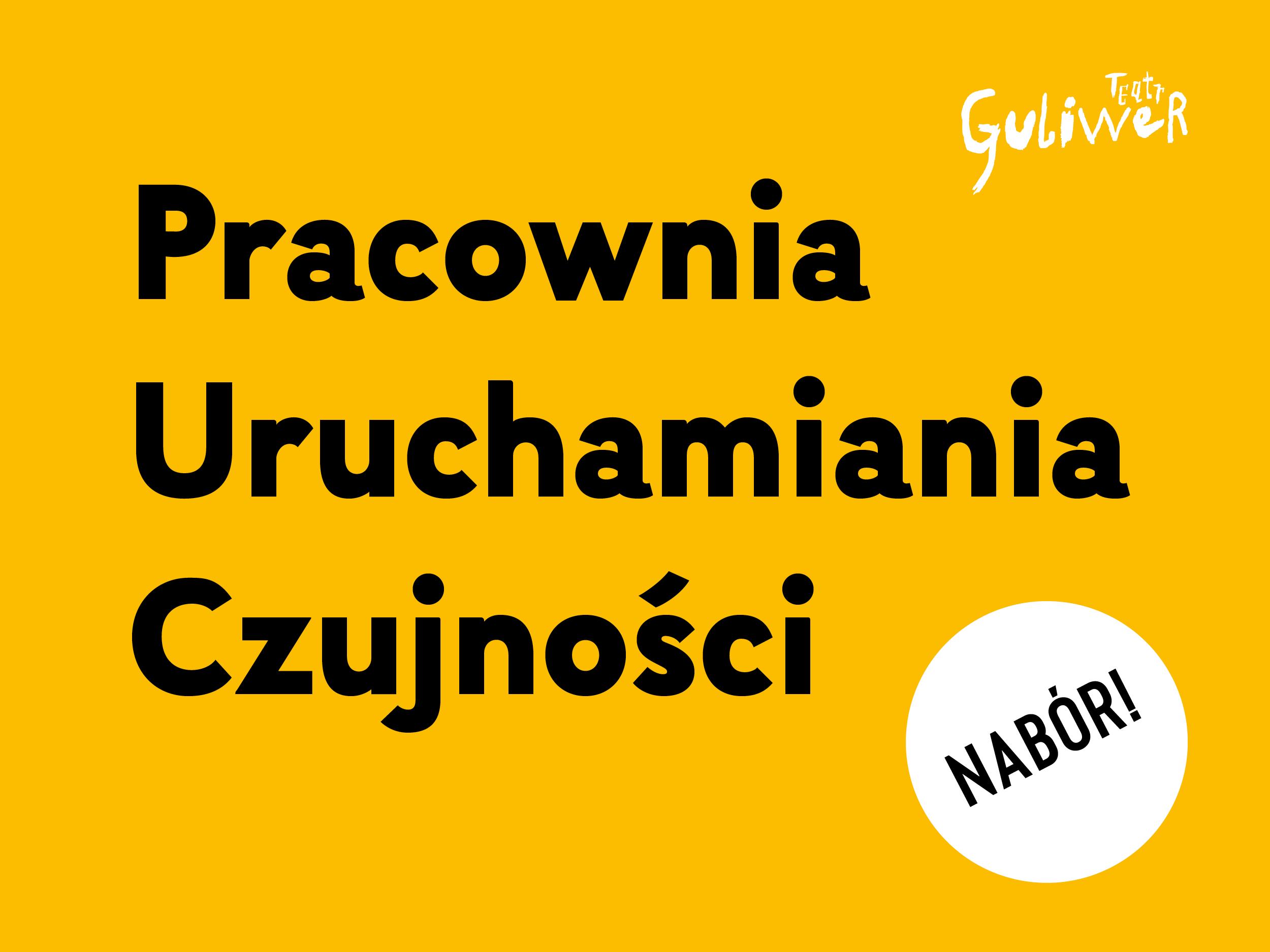 Napis na żółtym tle Pracownia Uruchamiania Czujności oraz białe kółko w prawym dolnym rogu z napisem NABÓR!